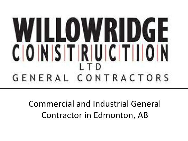 Commercial and Industrial General  Contractor in Edmonton, AB