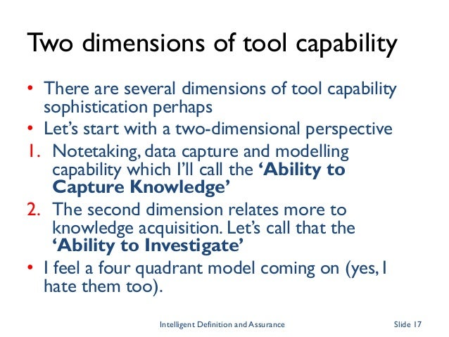 Two dimensions of tool capability • There are several dimensions of tool capability sophistication perhaps • Let's start w...