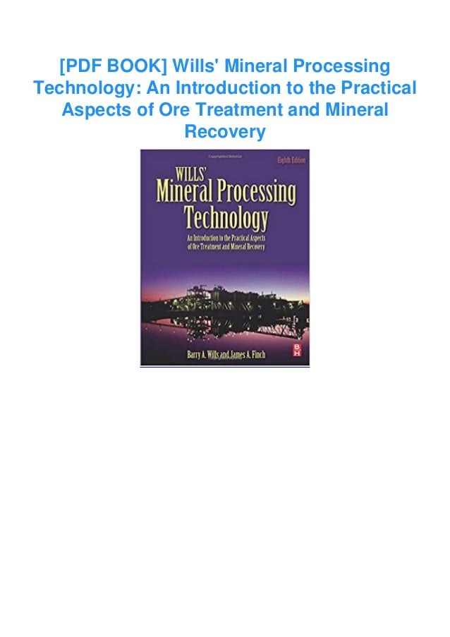 [PDF BOOK] Wills' Mineral Processing Technology: An Introduction to the Practical Aspects of Ore Treatment and Mineral Rec...