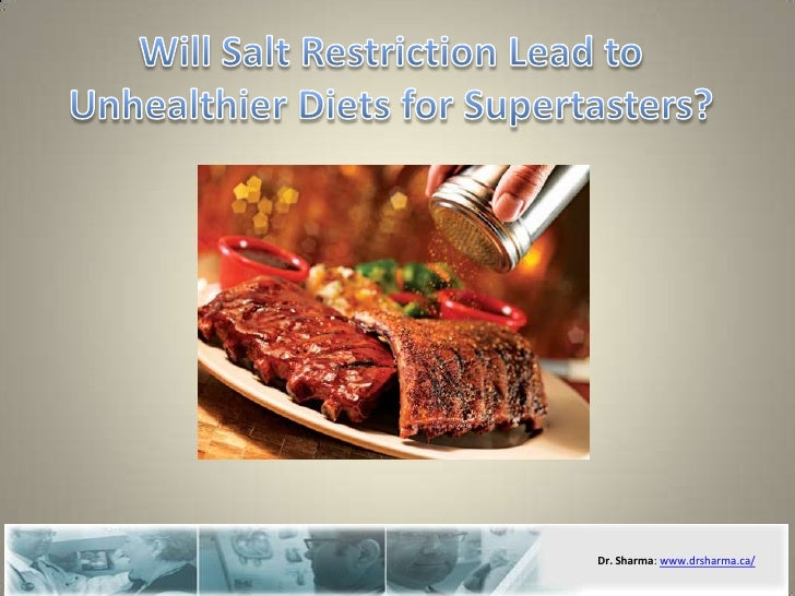 Will Salt Restriction Lead to Unhealthier Diets for Supertasters?<br />