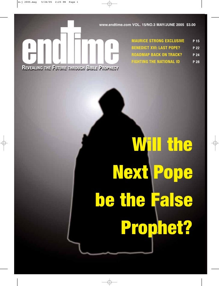 www.endtime.com VOL. 15/NO.3 MAY/JUNE 2005 $3.00                                                      MAURICE STRONG EXCLU...