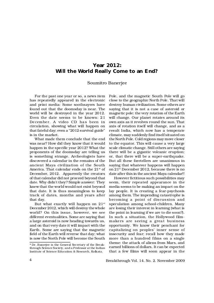 Year 2012:                  Will the World Really Come to an End?                                         Soumitro Banerje...