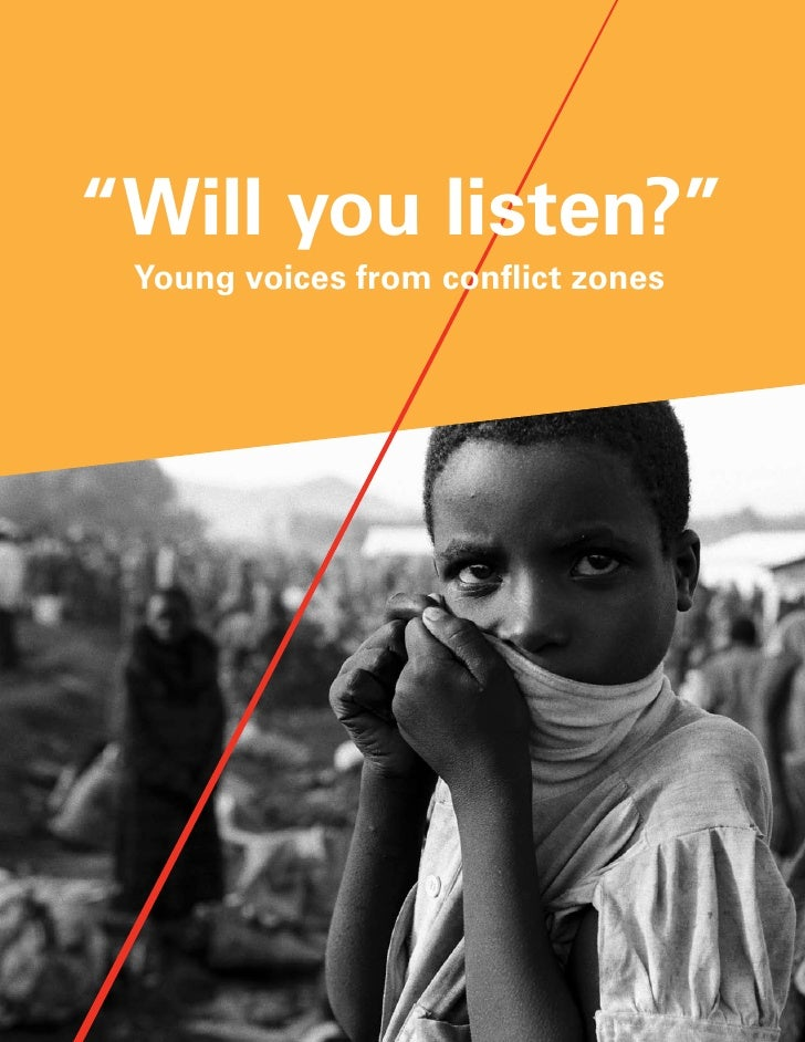 """""""Will you listen?"""" Young voices from conflict zones"""