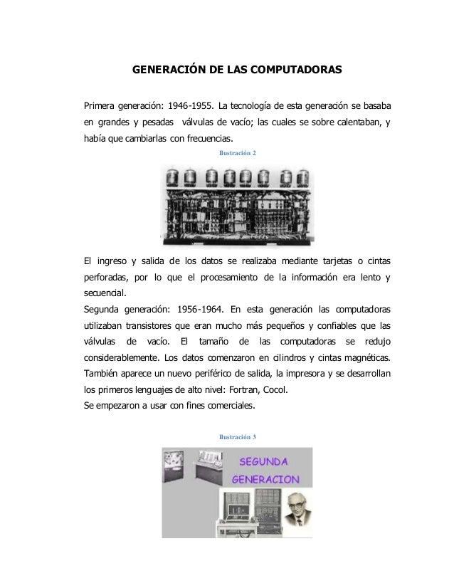 GENERACIÓN DE LAS COMPUTADORAS Primera generación: 1946-1955. La tecnología de esta generación se basaba en grandes y pesa...