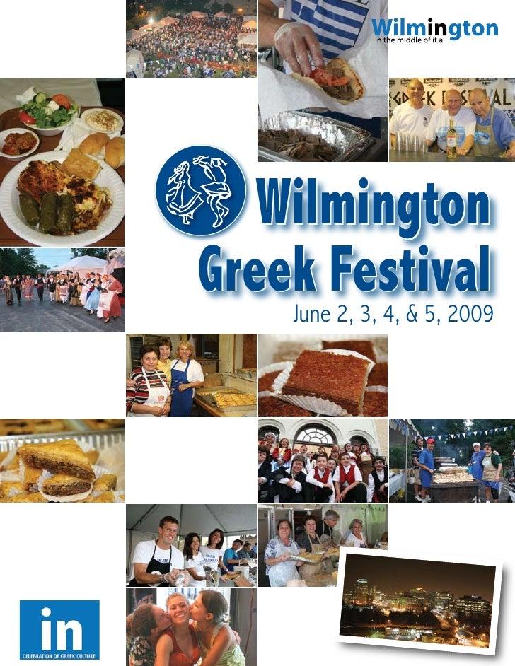 Wilmington Greek Festival     June 2, 3, 4, & 5, 2009