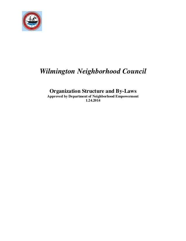 Wilmington Neighborhood Council Organization Structure and By-Laws Approved by Department of Neighborhood Empowerment 1.24...