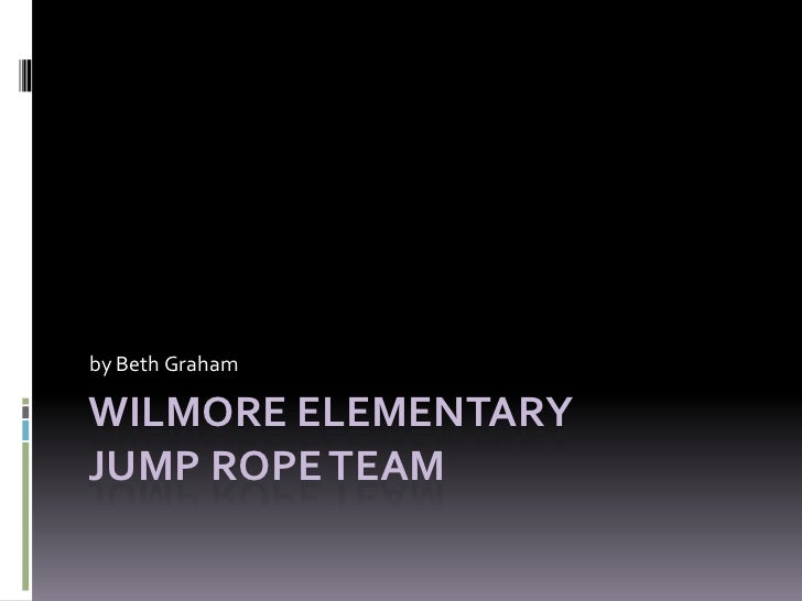 Wilmore Elementary Jump Rope Team<br />by Beth Graham<br />