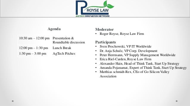 Agenda Moderator • Roger Royse, Royse Law Firm Participants • Sven Prochowski, VP IT Worldwide • Dr. Anja Schulz, VP Corp....