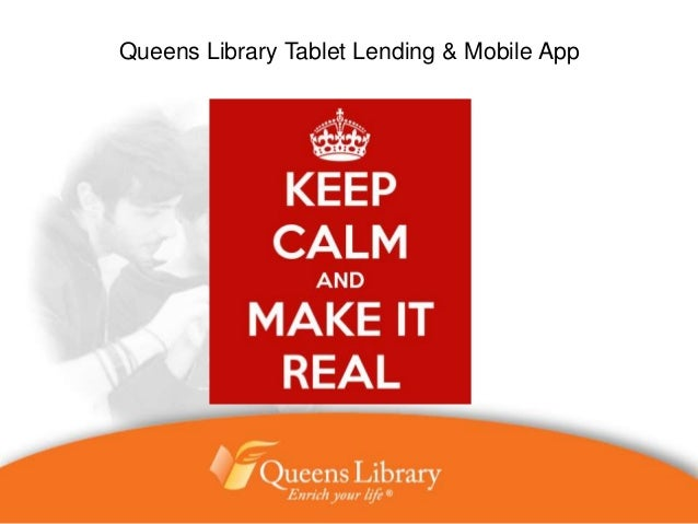 Queens Library Tablet Lending & Mobile App