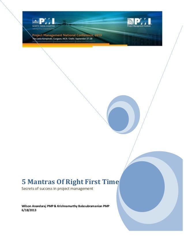 5 Mantras Of Right First Time Secrets of success in project management Wilson Anandaraj PMP & Krishnamurthy Balasubramania...