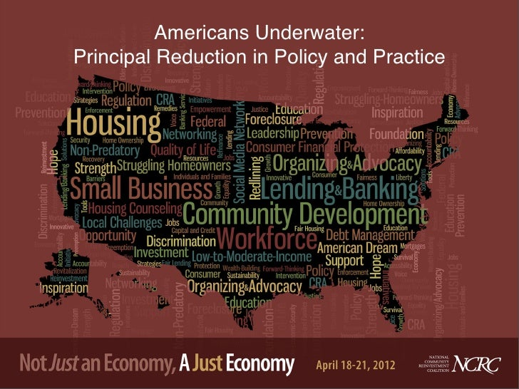 Americans Underwater:Principal Reduction in Policy and Practice