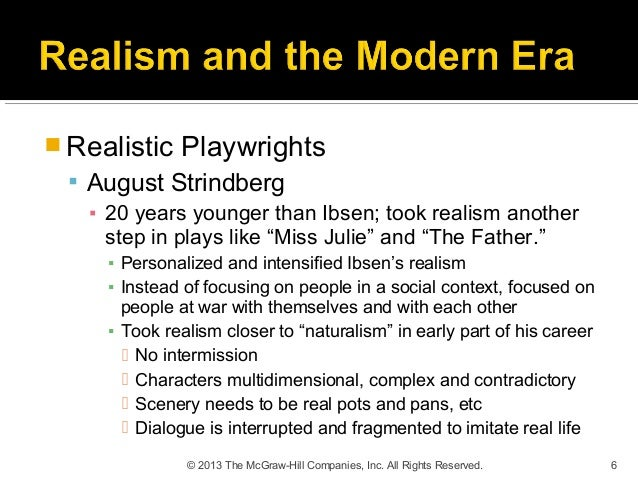 Naturalism in Miss Julie Essay