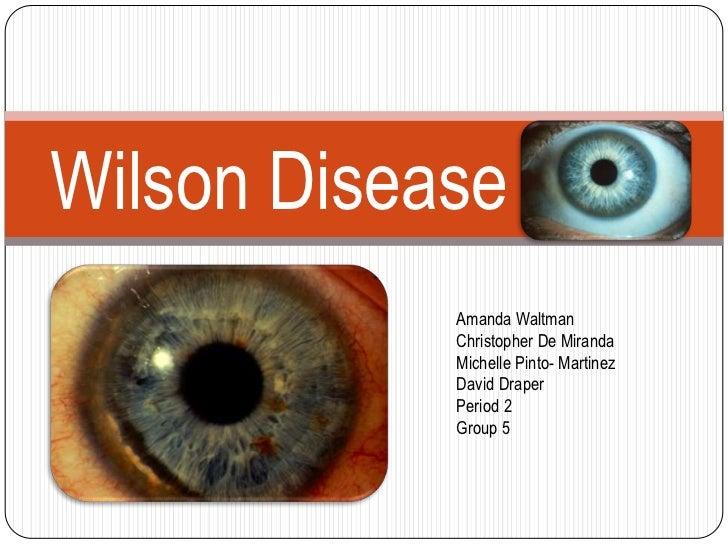 Wilson Disease            Amanda Waltman            Christopher De Miranda            Michelle Pinto- Martinez            ...