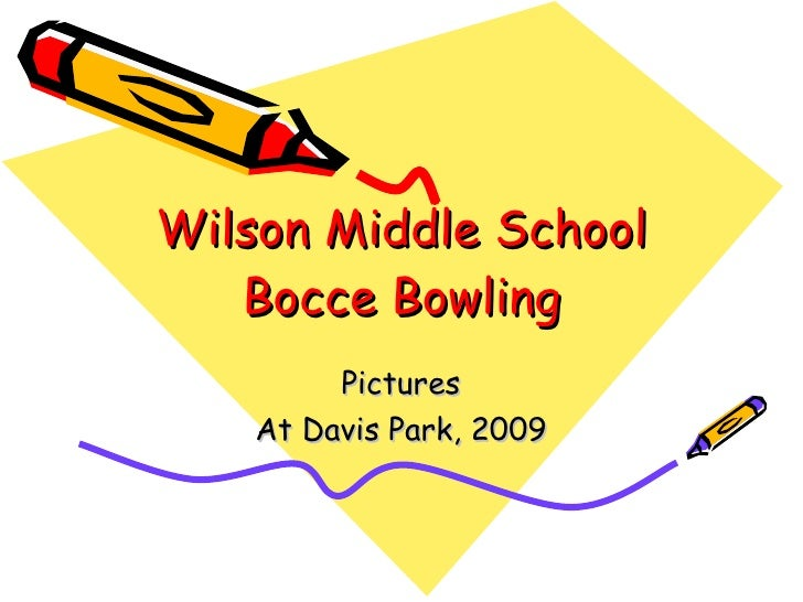 Wilson Middle School Bocce Bowling Pictures At Davis Park, 2009