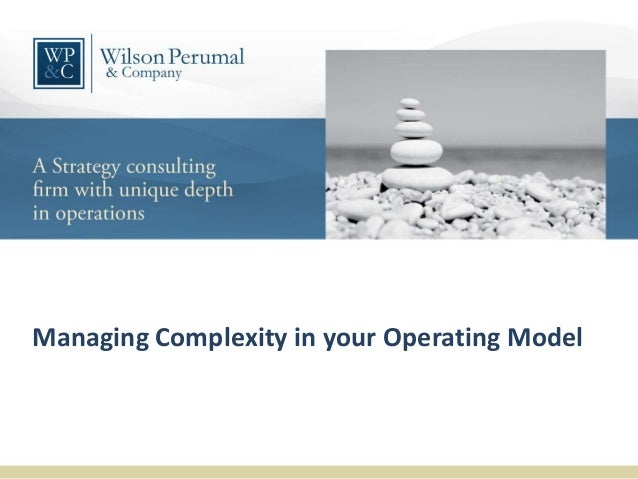 Managing Complexity in your Operating Model