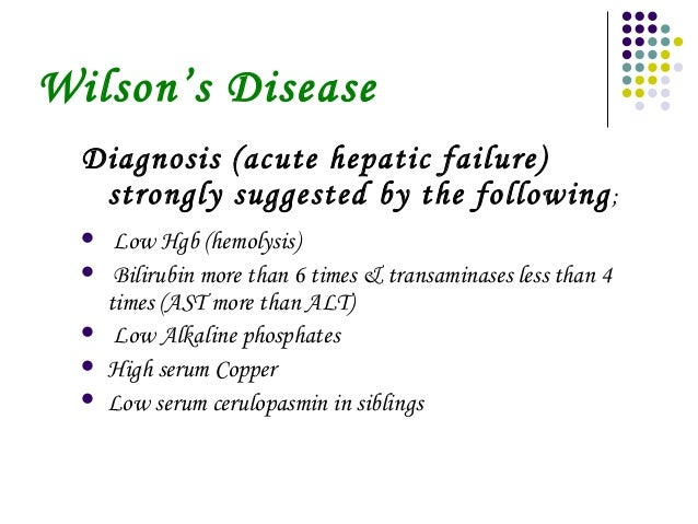 early detection and treatment of wilsons disease In wilson disease, the liver does not properly release copper into bile the way  that it  symptoms of wilson disease can occur between age 5 and 25 years old .