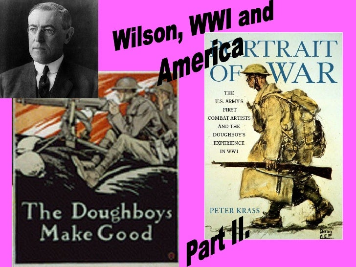 Wilson, WWI and America Part II.