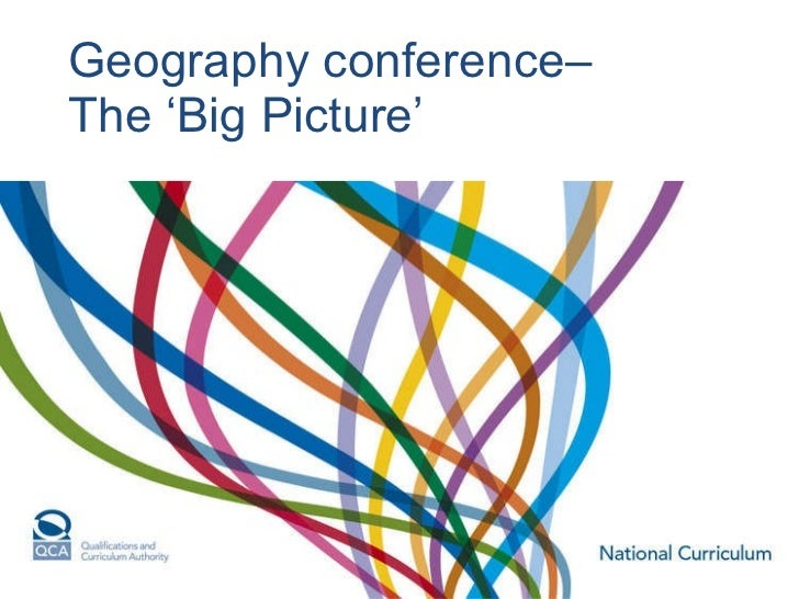 Geography conference– The 'Big Picture'