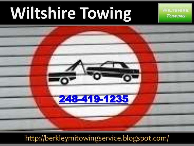 http://berkleymitowingservice.blogspot.com/ 248-419-1235 Wiltshire Towing