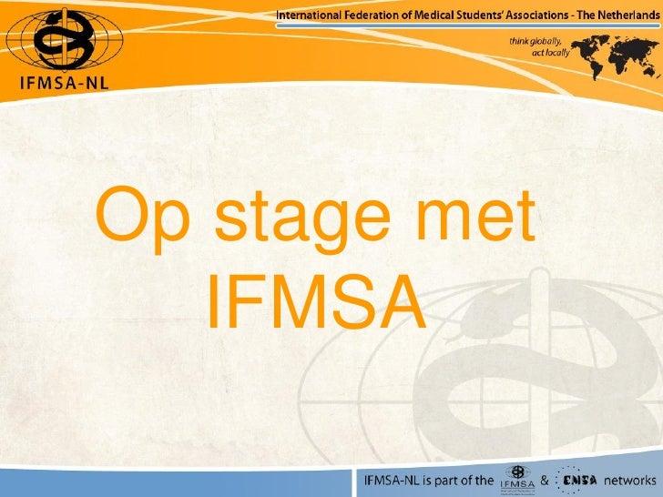 Op stage met  IFMSA