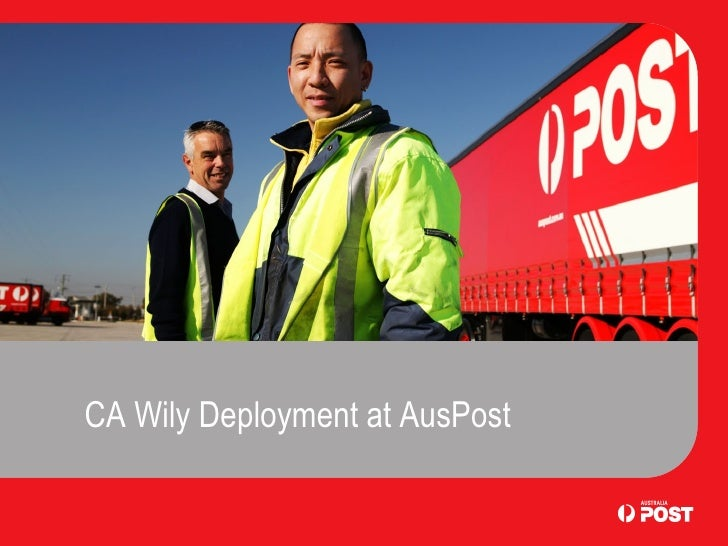 CA Wily Deployment at AusPost