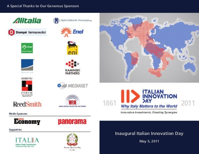 A Special Thanks to Our Generous SponsorsMedia Sponsors1861 2011Inaugural Italian Innovation DayMay 5, 2011Supporters