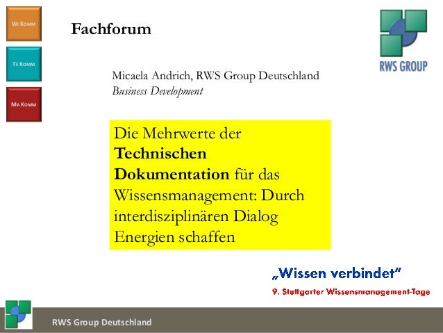 Document Service Center WI KOMM TE KOMM MA KOMM RWS Group Deutschland Micaela Andrich, RWS Group Deutschland Business Deve...