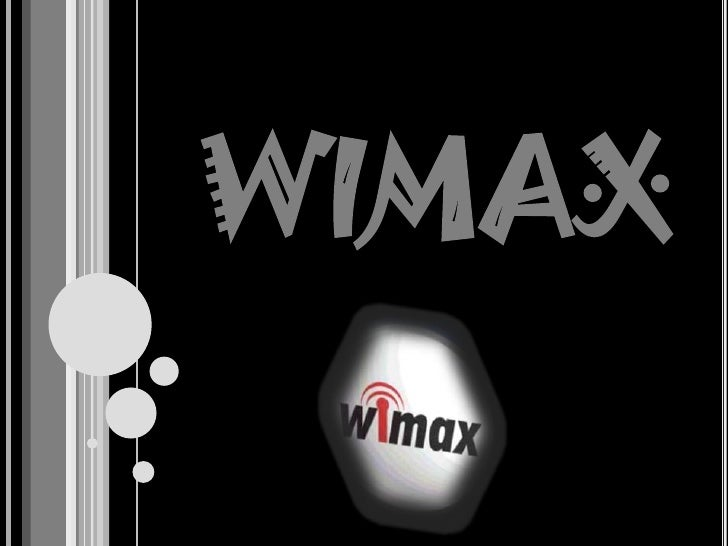 WIMAX<br />