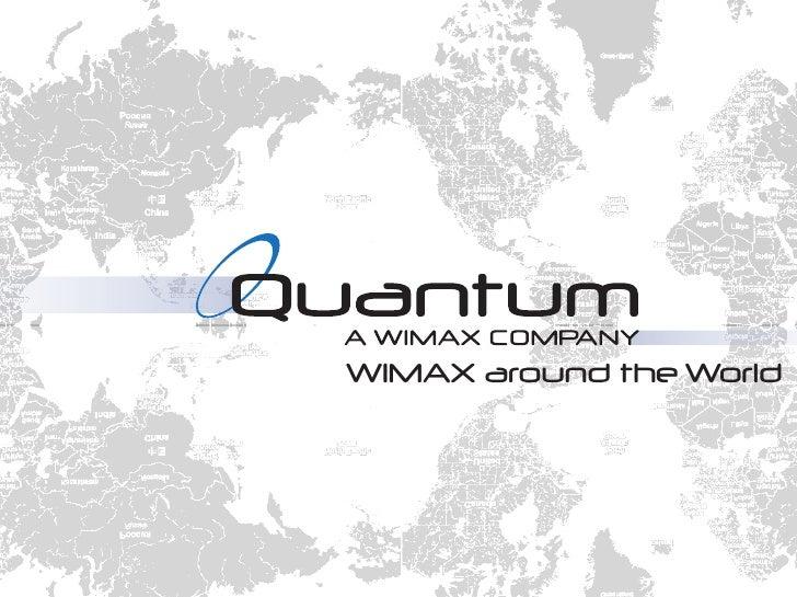 Wimax Around The World (Quantum Networks, LLC)