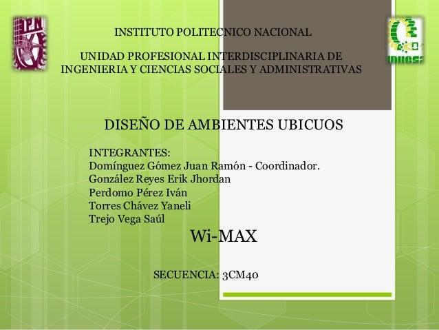 INSTITUTO POLITECNICO NACIONAL UNIDAD PROFESIONAL INTERDISCIPLINARIA DE INGENIERIA Y CIENCIAS SOCIALES Y ADMINISTRATIVAS  ...