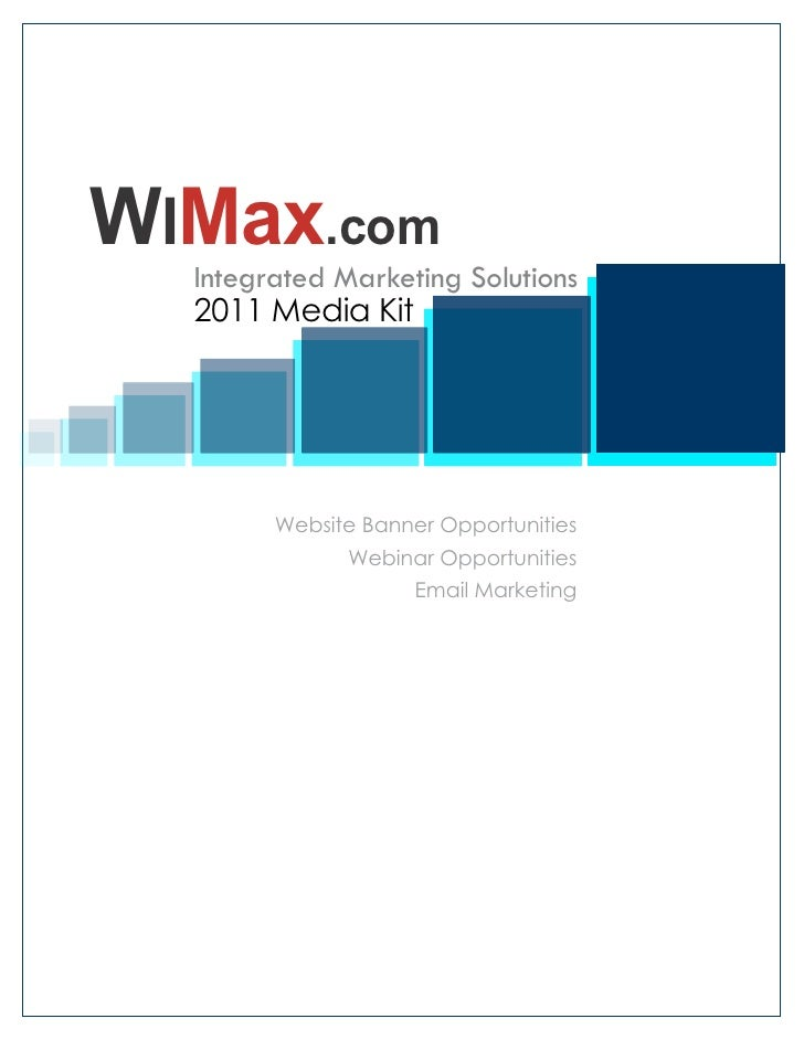 WIMax.com   Integrated Marketing Solutions   2011 Media Kit             Website Banner Opportunities               Webinar...