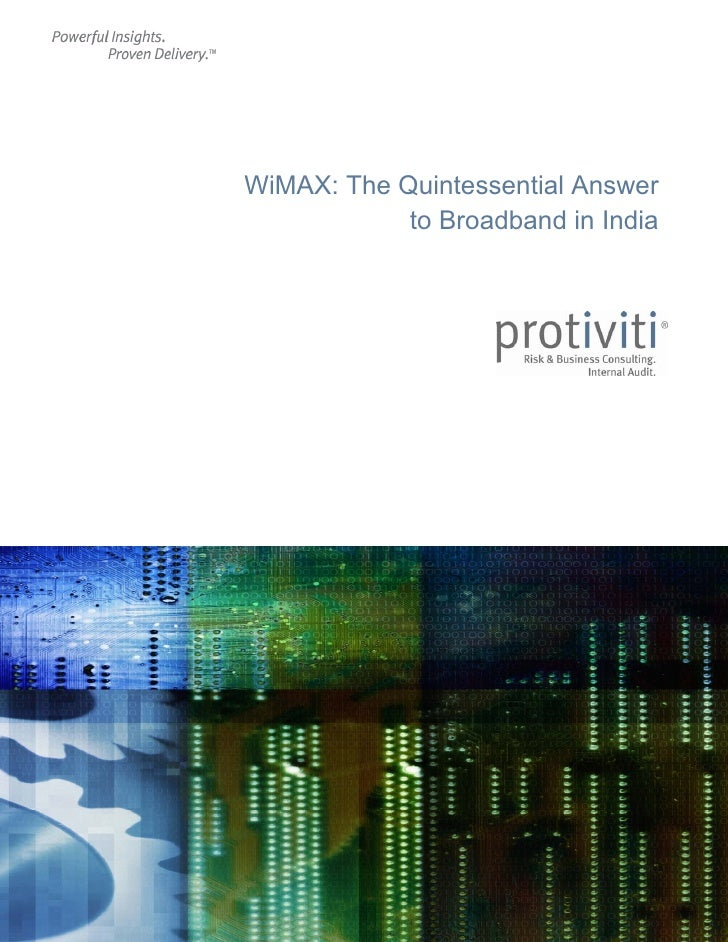 WiMAX: The Quintessential Answer                     to Broadband in India