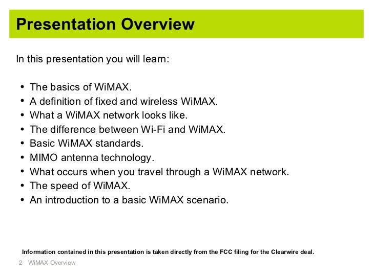 wimax technology overview Target audience, prerequisites, and brief description this one day e-learning course (pre-recorded webinar) is aimed at technical audience involved in.
