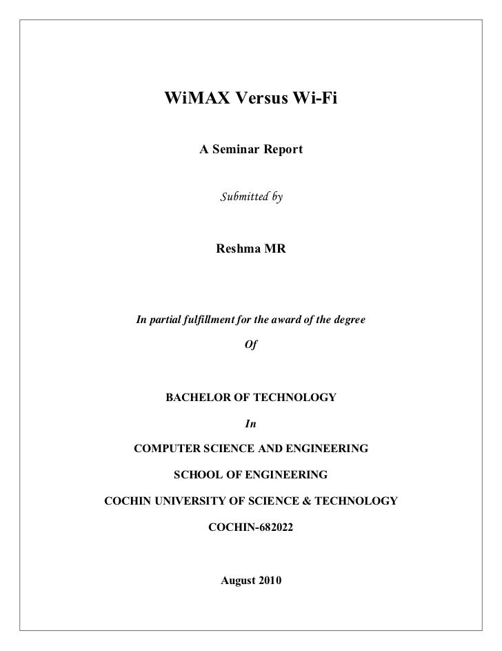 WiMAX Versus Wi-Fi                 A Seminar Report                      Submitted by                     Reshma MR    In ...