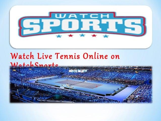 Watch Live Tennis Online on WatchSports