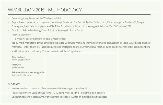 WIMBLEDON 2015 - METHODOLOGY • Examining insights around the Wimbledon 2015 • Report based on social buzz captured from ...