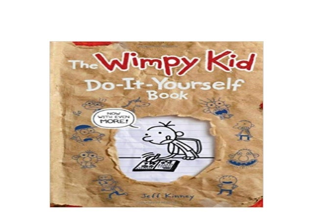 Wimpy Kid Do-It-Yourself Book Revised and Expanded Edition
