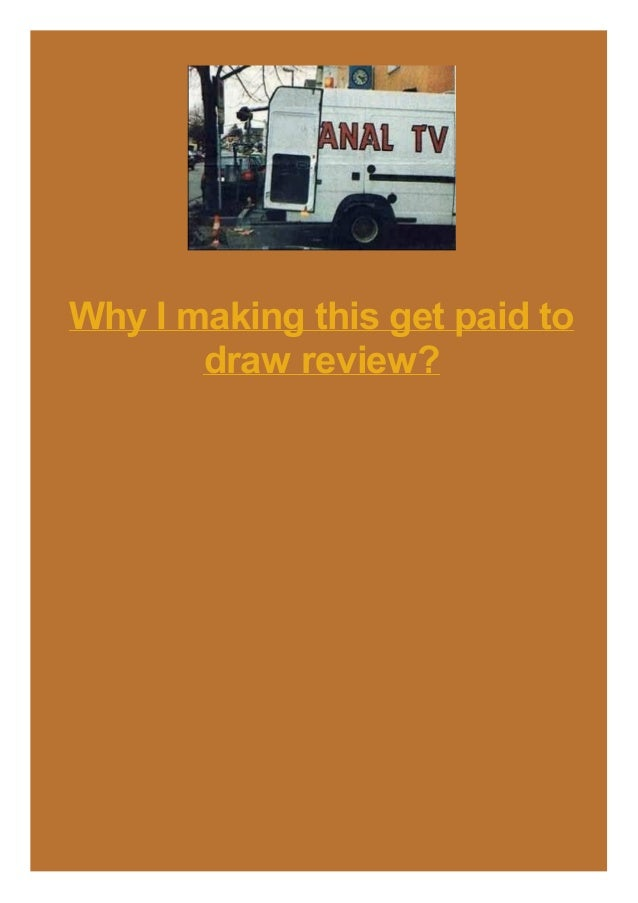 Why I making this get paid to draw review?