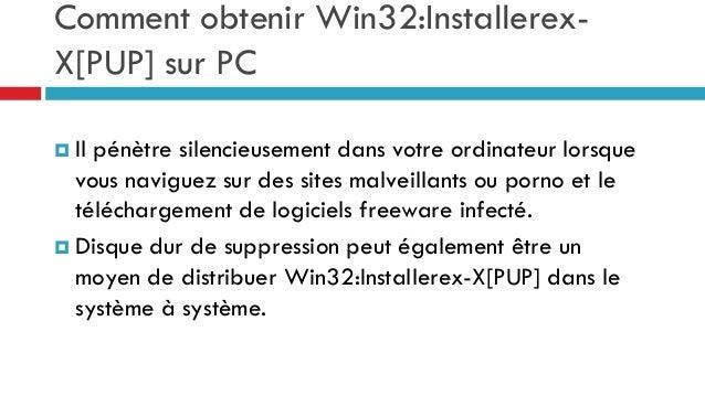 Comment obtenir Win32:InstallerexX[PUP] sur PC  Il  pénètre silencieusement dans votre ordinateur lorsque vous naviguez s...
