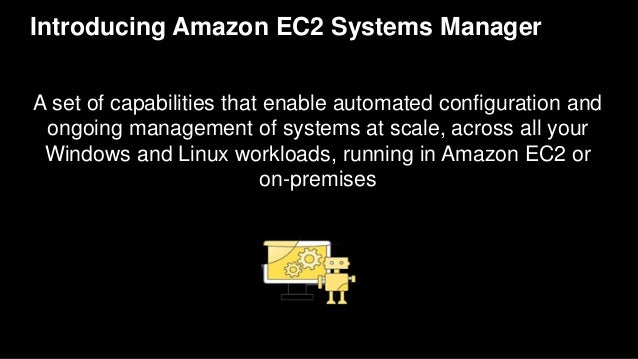AWS re:Invent 2016: How to Manage Inventory, Patching, and
