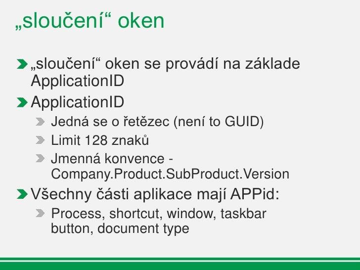 MDI aTDI Okna  Internet Explorer tabs?  Není automatické, nutné použít     ITaskbarList3::RegisterTab, SetTabOrder, SetTab...