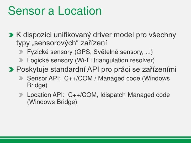 Sensor and Location Platform            Gadget či Script        Aplikace            Aplikace            Location IDispatch...