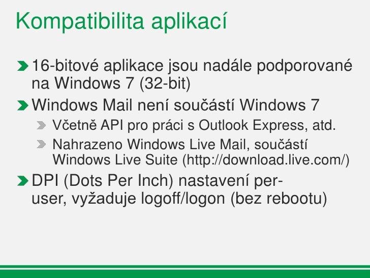 UAC  Windows Vista  UAC šlo pouze  zapnout/vypnout    Větší kontrola    pomocí    Registrů  Windows 7  nabízí úrovně  nast...