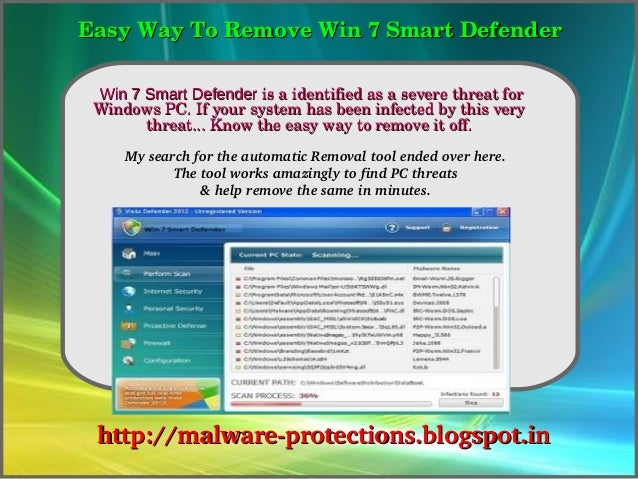 Easy Way To Remove Win 7 Smart Defender               How To Remove   Win 7 Smart Defender is a identified as a severe thr...