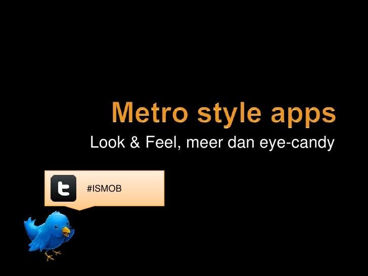Look & Feel, meer dan eye-candy#ISMOB