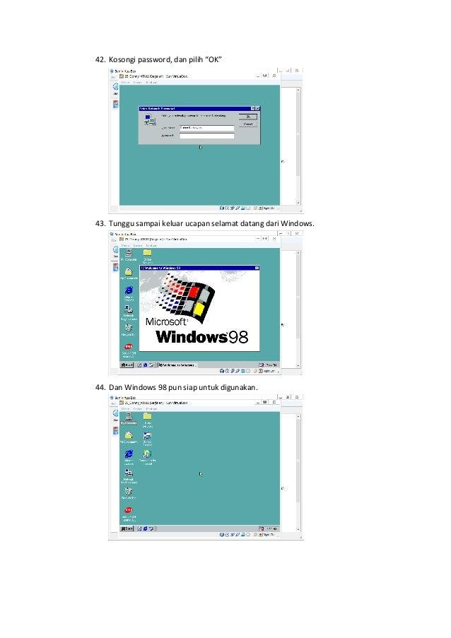 Cara Melakukan Instalasi Windows 98 dengan VirtualBox