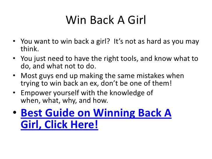 winning a girl back