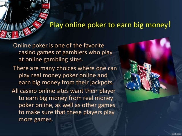 make big money online play online casino earn money filecloudsol 3259