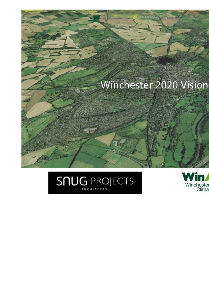 Winchester 2020 Vision
