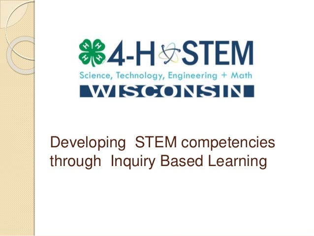 Developing STEM competencies through Inquiry Based Learning
